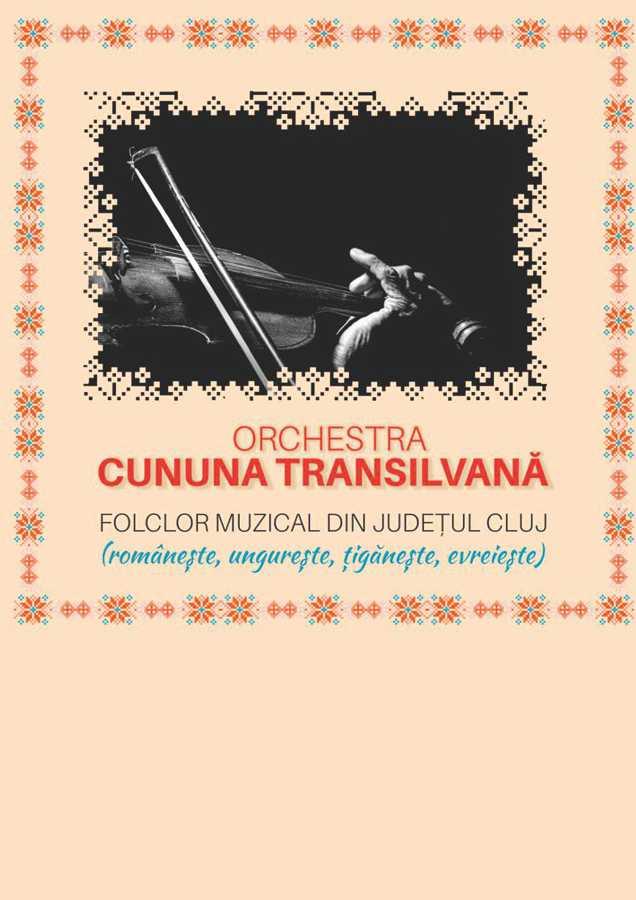 CUNUNA TRANSILVANĂ / FOLCLOR MUZICAL DIN JUDEȚUL CLUJ